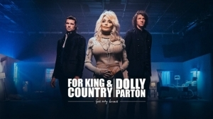 for KING X COUNTRY + Dolly Parton - God Only Knows